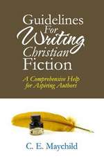 Guidelines for Writing Christian Fiction
