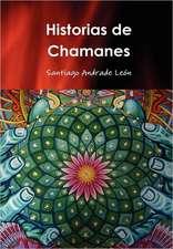 Historias de Chamanes