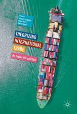 Theorizing International Trade: An Indian Perspective