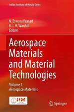 Aerospace Materials and Material Technologies : Volume 1: Aerospace Materials