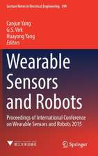 Wearable Sensors and Robots: Proceedings of International Conference on Wearable Sensors and Robots 2015