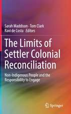 The Limits of Settler Colonial Reconciliation: Non-Indigenous People and the Responsibility to Engage