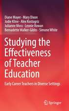 Studying the Effectiveness of Teacher Education: Early Career Teachers in Diverse Settings