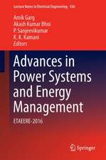 Advances in Power Systems and Energy Management: ETAEERE-2016