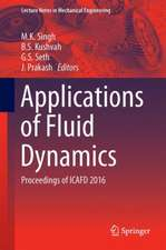 Applications of Fluid Dynamics : Proceedings of ICAFD 2016