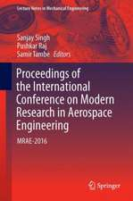 Proceedings of the International Conference on Modern Research in Aerospace Engineering: MRAE-2016