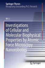 Investigations of Cellular and Molecular Biophysical Properties by Atomic Force Microscopy Nanorobotics