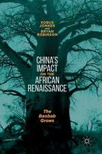 China's Impact on the African Renaissance: The Baobab Grows