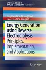Energy Generation using Reverse Electrodialysis: Principles, Implementation, and Applications