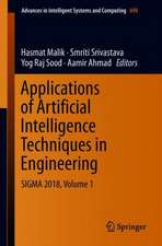 Applications of Artificial Intelligence Techniques in Engineering: SIGMA 2018, Volume 1