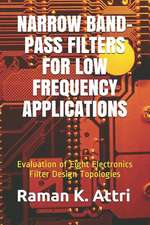 Narrow Band-Pass Filters for Low Frequency Applications
