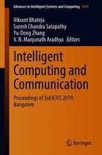Intelligent Computing and Communication: Proceedings of 3rd ICICC 2019, Bangalore