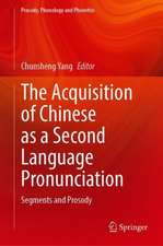 The Acquisition of Chinese as a Second Language Pronunciation: Segments and Prosody