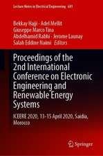 Proceedings of the 2nd International Conference on Electronic Engineering and Renewable Energy Systems: ICEERE 2020, 13-15 April 2020, Saidia, Morocco