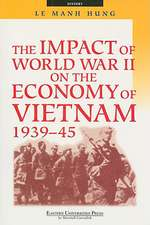 The Impact of World War II on the Economy of Vietnam 1939-45