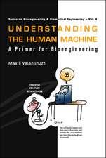 Understanding The Human Machine: A Primer For Bioengineering