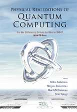 Physical Realizations of Quantum Computing: Are the DiVincenzo Criteria Fulfilled in 2004?, Osaka, Japan 7-8 May 2004