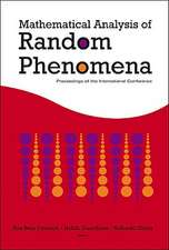 Mathematical Analysis of Random Phenomena:  Proceedings of the International Conference