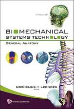 Biomechanical Systems Technology, Volume 3:  Muscular Skeletal Systems