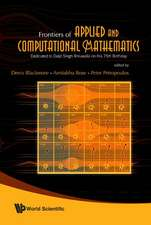 Frontiers of Applied and Computational Mathematics
