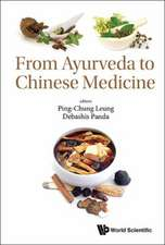 From Ayurveda to Chinese Medicine
