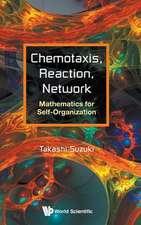 Chemotaxis, Reaction, Network: Mathematics For Self-organization