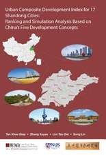 Urban Composite Development Index For 17 Shandong Cities: Ranking And Simulation Analysis Based On China's Five Development Conce