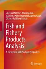 Fish and Fishery Products Analysis: A Theoretical and Practical Perspective