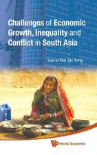 Challenges of Economic Growth, Inequality and Conflict in South Asia