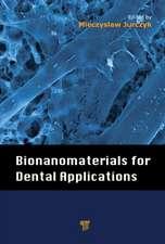 Bionanomaterials for Dental Applications