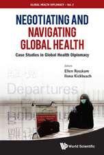 Negotiating and Navigating Global Health