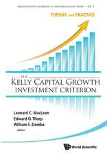 The Kelly Capital Growth Investment Criterion:  Theory and Practice