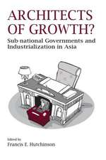 Architects of Growth? Sub-National Governments and Industrialization in Asia