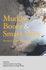 Muddy Boots and Smart Suits