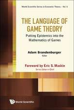The Language of Game Theory:  Putting Epistemics Into the Mathematics of Games