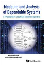 Modeling and Analysis of Dependable Systems:  A Probabilistic Graphical Model Perspective
