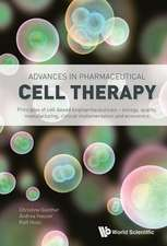 Advances in Pharmaceutical Cell Therapy