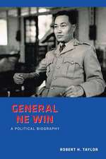 General Ne Win:  A Political Biography