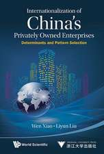 Internationalization of China's Privately Owned Enterprises:  Determinants and Pattern Selection