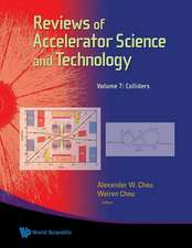 Reviews of Accelerator Science and Technology - Volume 7:  Colliders