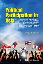 Political Participation in Asia:  Typologies of Political Behavior Across Democratizing States