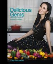 Delicious Gems: A Treasury of Recipes to Entertain and Delight
