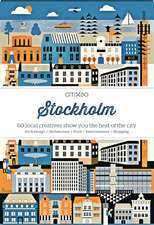 Citix60 - Stockholm: 60 Creatives Show You the Best of the City
