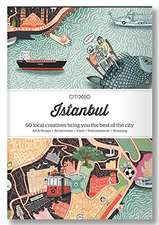 Citix60 - Istanbul: 60 Creatives Show You the Best of the City