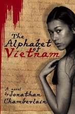 The Alphabet of Vietnam:  Book of Photography/Libro de Fotografia