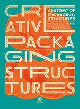 Anatomy of Packing Structures: Creative Packaging Structures