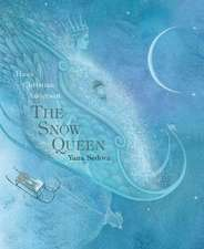 The Snow Queen:  A Tale in Seven Stories
