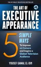 The Art of Executive Appearance