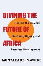 Divining the Future of Africa:  Tribute to Lapiro de Mbanga Ngata Man