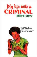 My Life with a Criminal